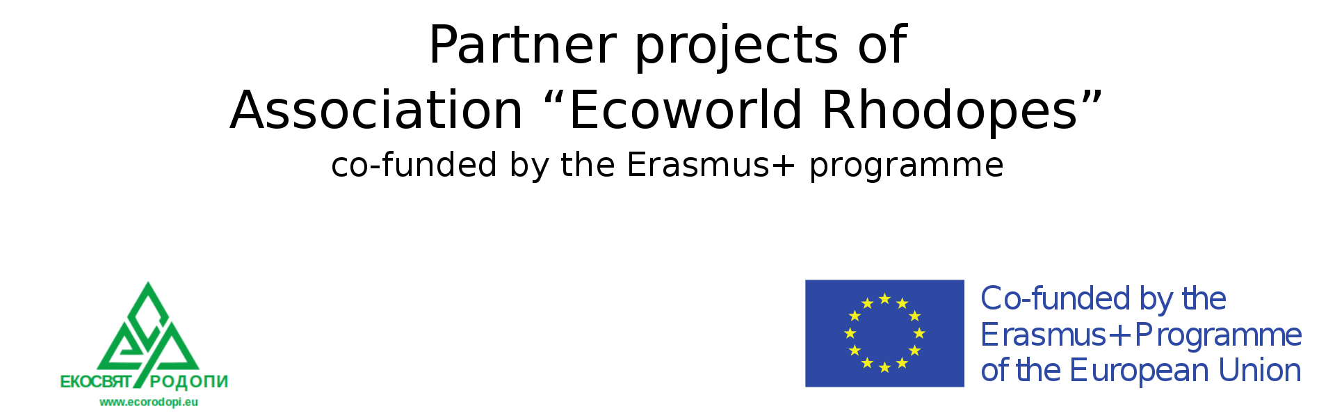 "Partner projects of Association ""Ecoworld Rhodopes"""